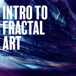 Intro to Fractal Art - Tutorials and Resources