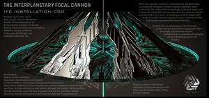Interplanetary Focal Cannon (IFC) Installation by Duskie-06