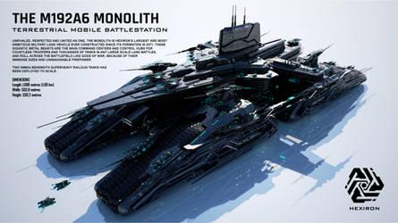 M192A6 Monolith Terrestrial Mobile Battlestation by Duskie-06