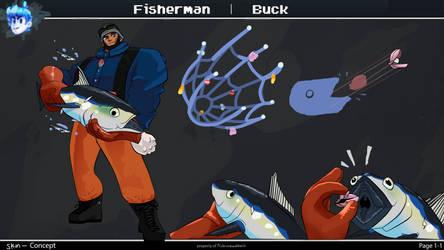 Fisherman Buck Skin Concept