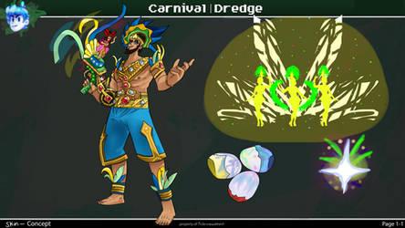 Carnival Dredge Skin Concept