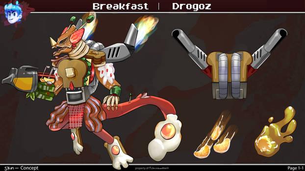 Breakfast Drogoz Skin Concept