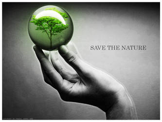 SAVE THE NATURE by Pasado