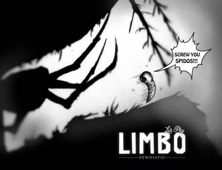 SCREW YOU SPIDOS!!! -Pewdiepie plays LIMBO-