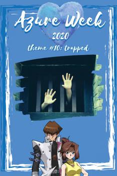 Theme 10: Trapped - Azure Week 2020