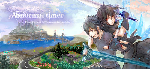 FF15:doujinshi Abnormal timer cover by BloodBlueRain