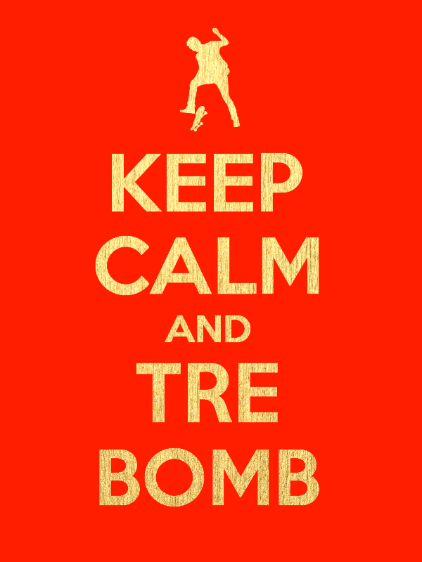 Keep Calm and Tre Bomb by iNicKeoN