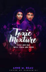 Cover#17 Toxic Mixture by Baneen232