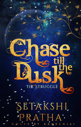 Cover#16 Chase Till The Dusk by Baneen232