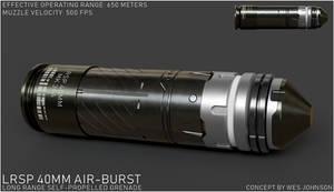LRSP 40mm Air-Burst Munition by DeRezzurektion