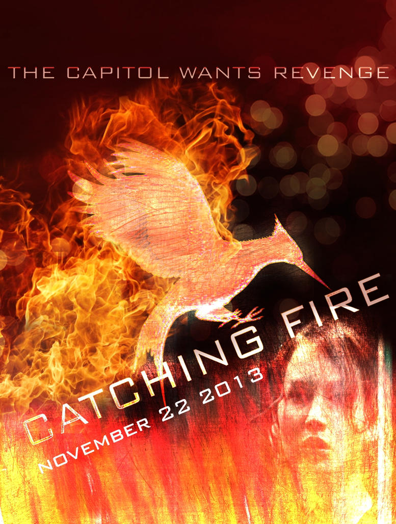 Catching Fire Poster ~ unofficial by RaidaAlam