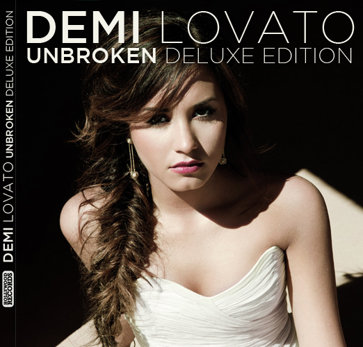 Demi Lovato UNBROKEN Deluxe Edition: My CD Cover By