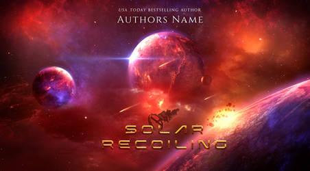SOLAR RECOILING (Premade E-Book Cover)