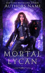 Mortal Lycan E-Book Cover (Available)