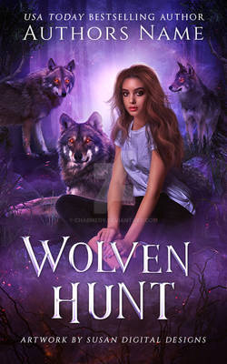 (Available) Wolven Hunt Premade E-Book Cover