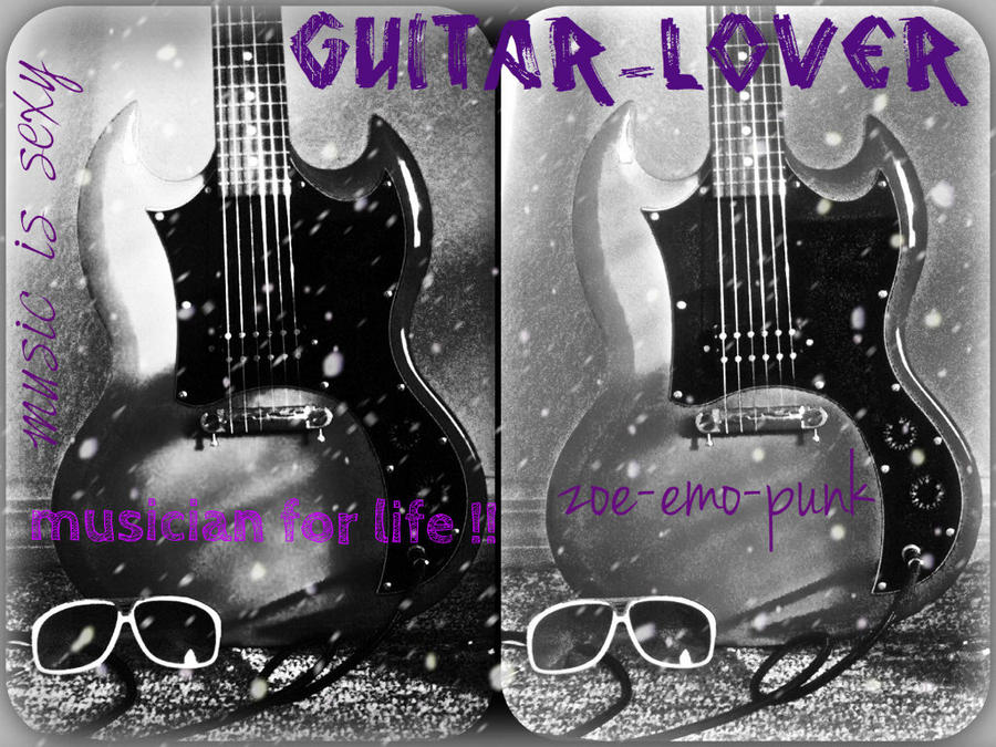 guitar lover by ZOE-EMO-PUNK on DeviantArt