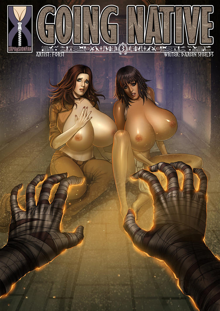 Going Native 3 - Mummies and Mammaries by expansion-fan-comics