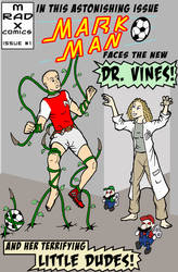 Mark Man and Dr Vines Issue 1