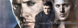 Addicted To Dean Winchester (Banner for FB) by Nadin7Angel