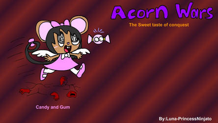 Acron wars Candy and Gum update 2019 by LunaPrincessNinjato