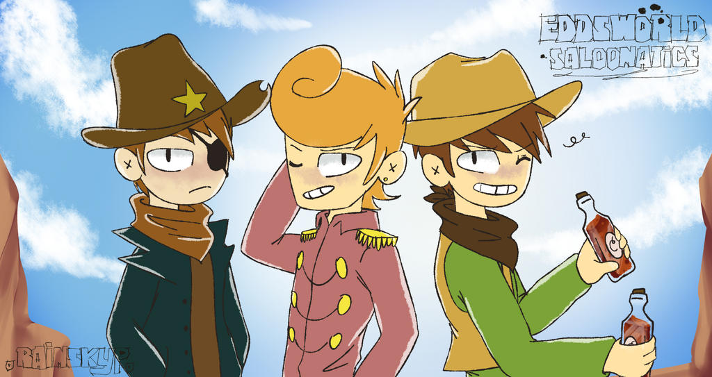 Eddsworld - Saloonatics by RainSkyp