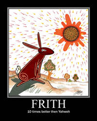 Frith Demotivational Poster by SOULA