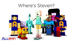 Where's Steven?