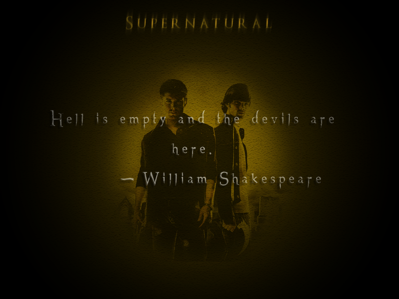 spn shakespeare quote by sprntrlfan livvi on  spn shakespeare quote by sprntrlfan livvi