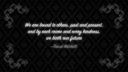 We Are Bound to Others . . .