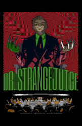 Dr. Strangejuice by picklejuice13