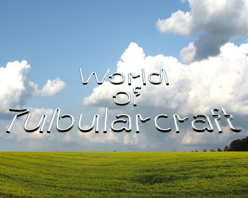 World of Tubularcraft by BlackBunik