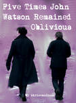 Five Times John Watson Remained Oblivious Cover