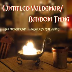 Untitled Valdemar / Bandom Thing Cover