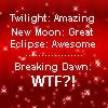 Breaking Dawn: WTF? by Inwe1