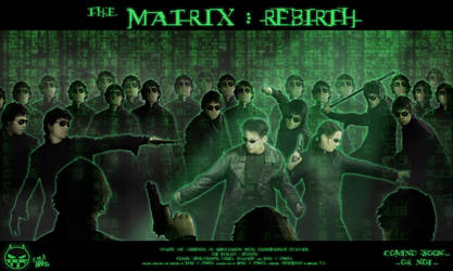 The Matrix 4 : Rebirth by VortexMax