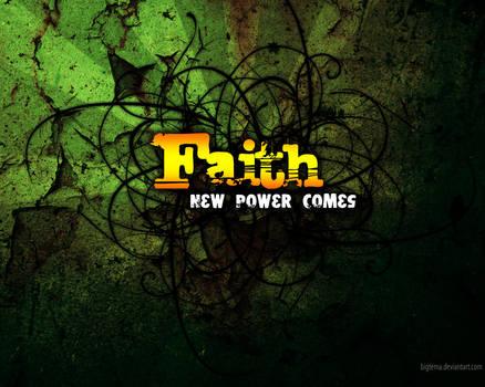 - FAITH -