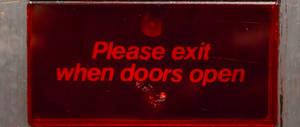 Please Exit when Doors open by AaronMk