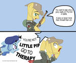 You're not Little Pip go to therapy