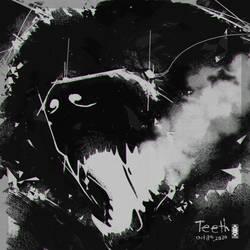 Teeth - Oct 8th