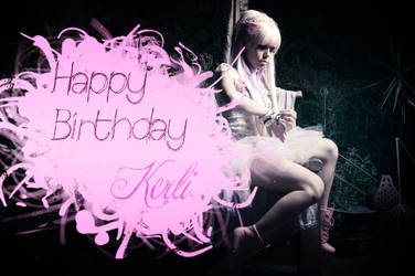 Happy Birthday Kerli.