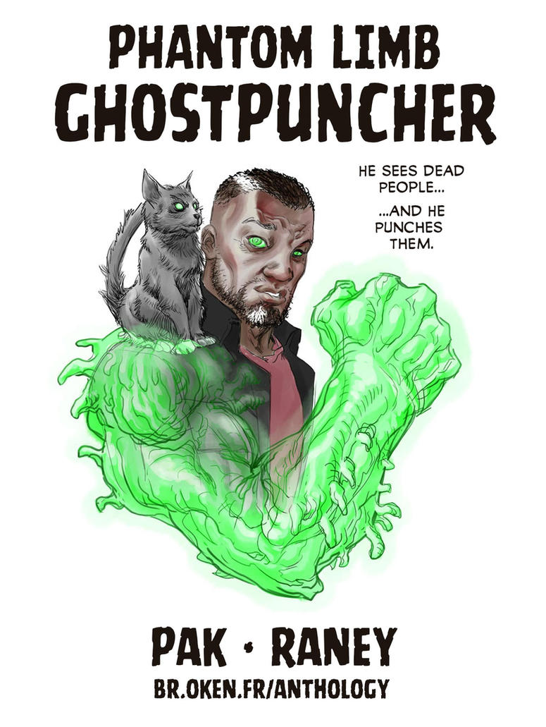 Phantom Limb Ghostpuncher! by TomRaney