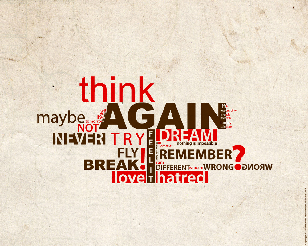 Images 70 Awesome Inspirational Typography Quotes: Think Again By Mushir On DeviantArt