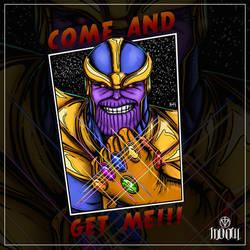 Thanos - come and get me
