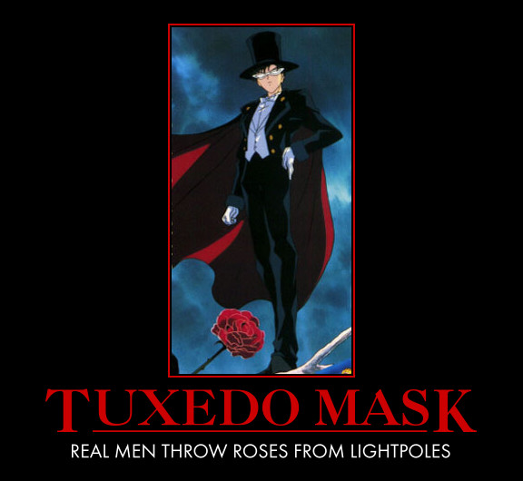 Tuxedo Mask Demotivational by xangedemonx on DeviantArt