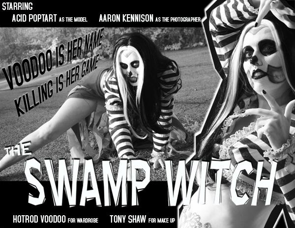 Swamp Witch the movie by Acid-PopTart
