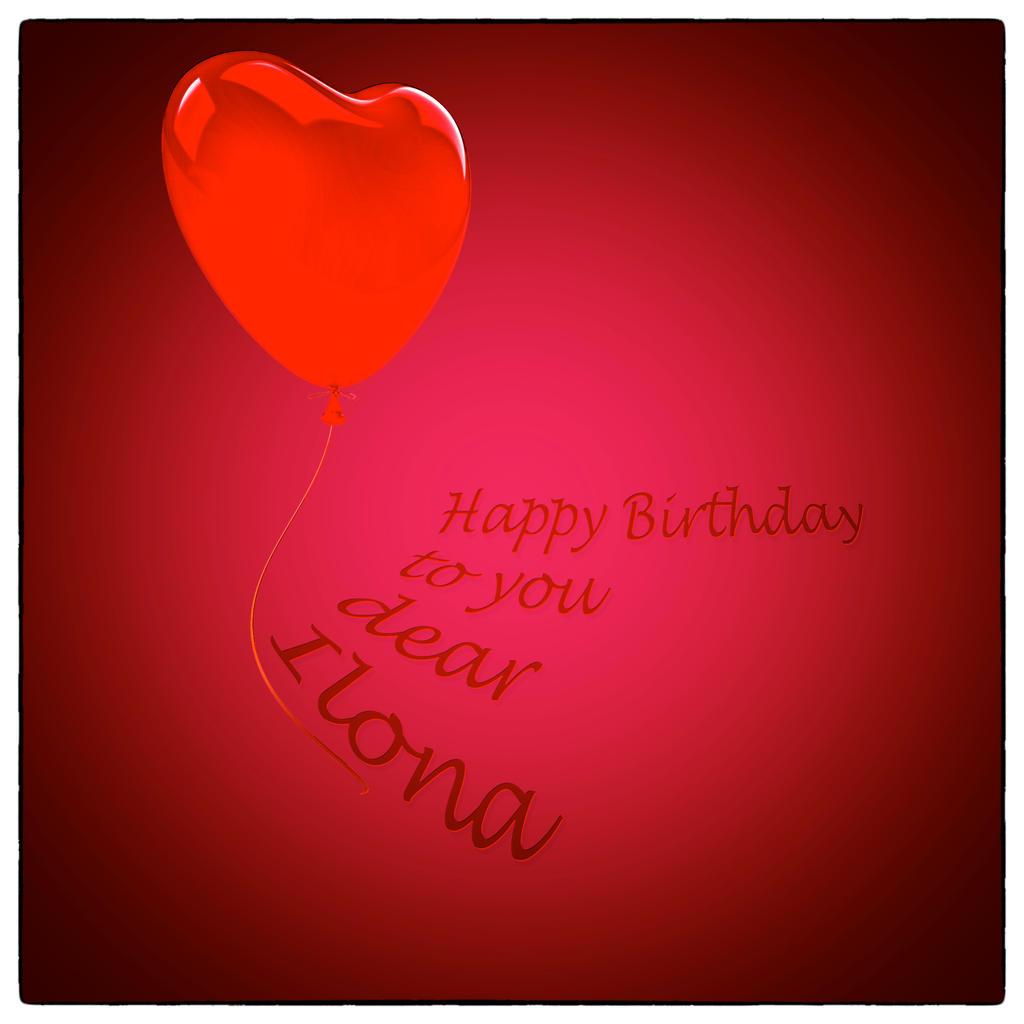 Happy Birthday to you....Ilona by jennystokes
