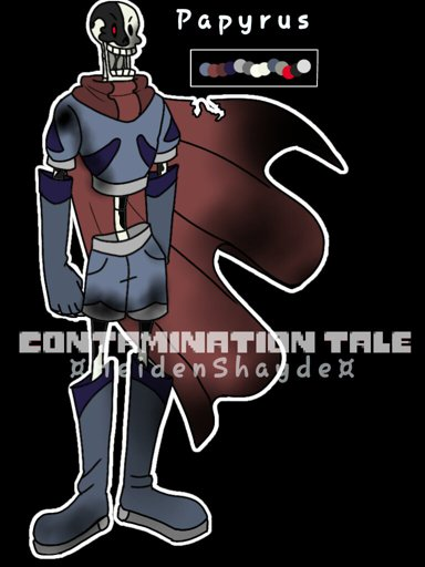 ContaminationTale Papyrus Reference by Corpsetalia-fan