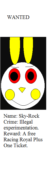 Wanted - Sky-Rock (Finally caught) by Levelup331