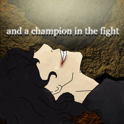and a champion in the fight by Wondering-Antagonist