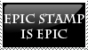 Epic Stamp is Epic by Macropus-Rufus